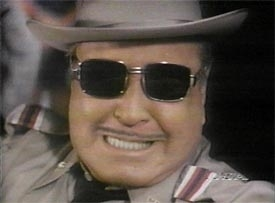 Sheriff Buford T. Justice (Jackie Gleason)
