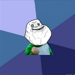 Forever Alone Success Kid