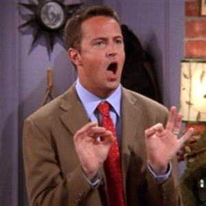 Chandler Bing Could I Be