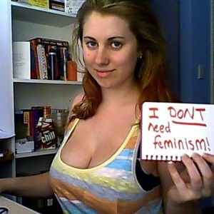 Dont Need Feminism