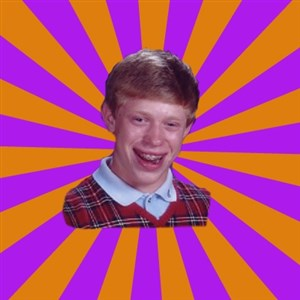 Unlucky Brian Strikes Again