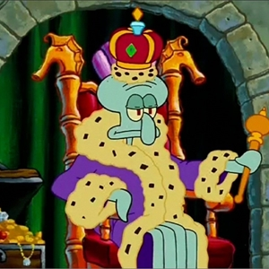 Squidward of royalty