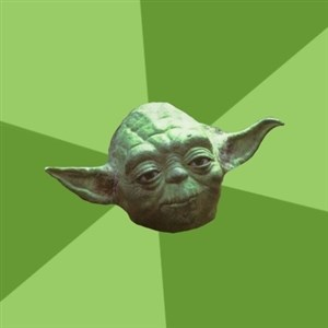 Advice Yoda Gives