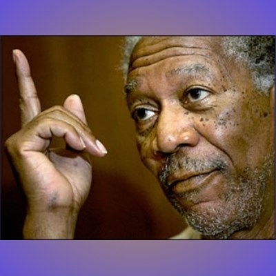 "Morgan Freeman ""he's Right u know"""