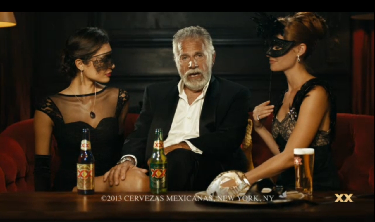 The Most Interesting Man in the World: You have done something wrong