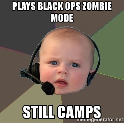 FPS N00b - plays black ops zombie mode still camps