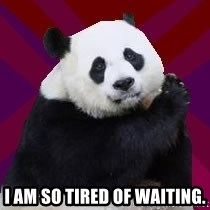 Infertile Panda - I am so tired of waiting.