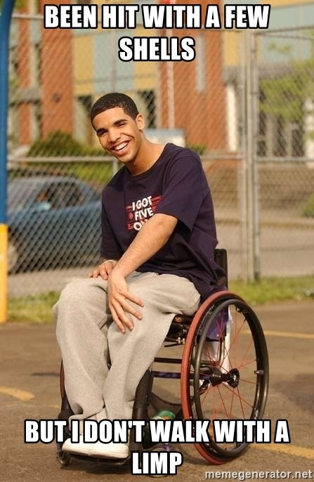 Drake Wheelchair - been hit with a few shells but i don't walk with a limp