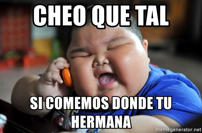 Fat Asian Kid - cheo que tal  si comemos donde tu hermana