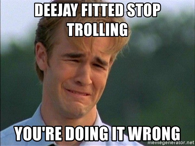Crying Man - Deejay fitted Stop trolling You're doing it wrong