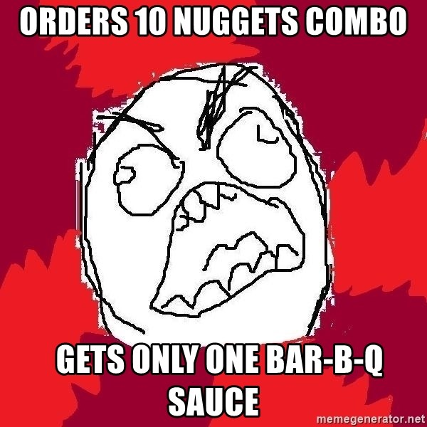 Rage FU - Orders 10 nuggets combo   Gets only one Bar-B-Q sauce