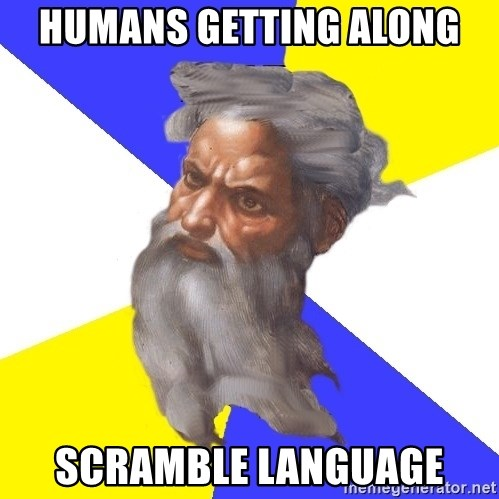 God - Humans getting along Scramble language