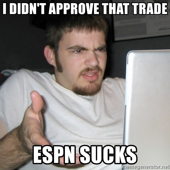 Wtf Shz - I didn't Approve That Trade ESPN SUCKS