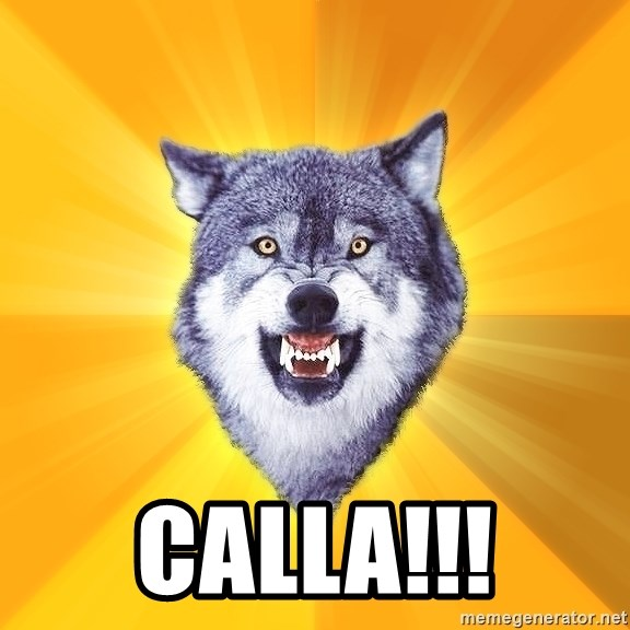 Courage Wolf - calla!!!
