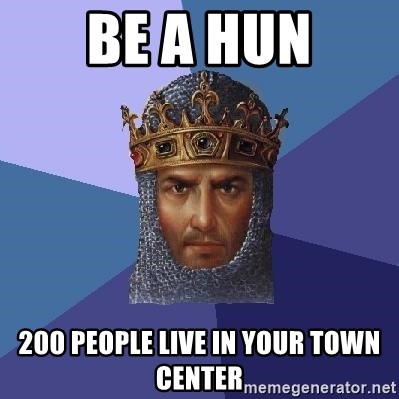 Age Of Empires - be a hun 200 people live in your town center