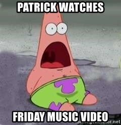 D Face Patrick - PATRICK WATCHES FRIDAY MUSIC VIDEO