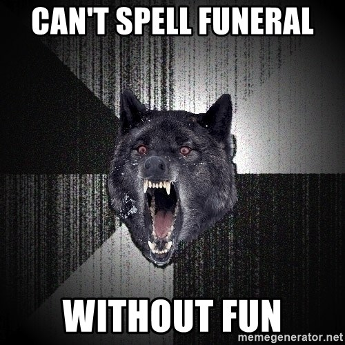 Insanity Wolf - CAN'T SPELL FUNERAL WITHOUT FUN
