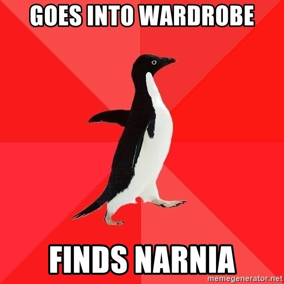 Socially Awesome Penguin - GOES INTO WARDROBE FINDS NARNIA