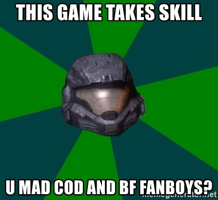 Halo Reach - this game takes skill u mad cod and bf fanboys?