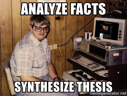Nerd - Analyze Facts Synthesize Thesis