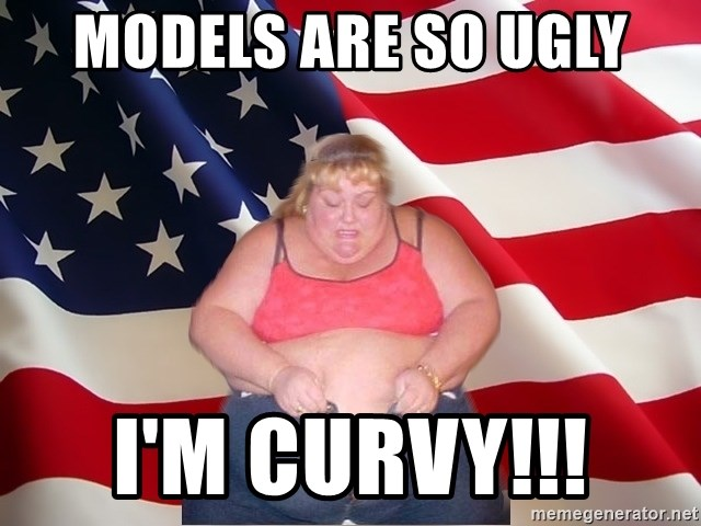 Asinine America - models are so ugly i'm curvy!!!