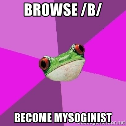 Foul Bachelorette Frog - browse /b/ become mysoginist
