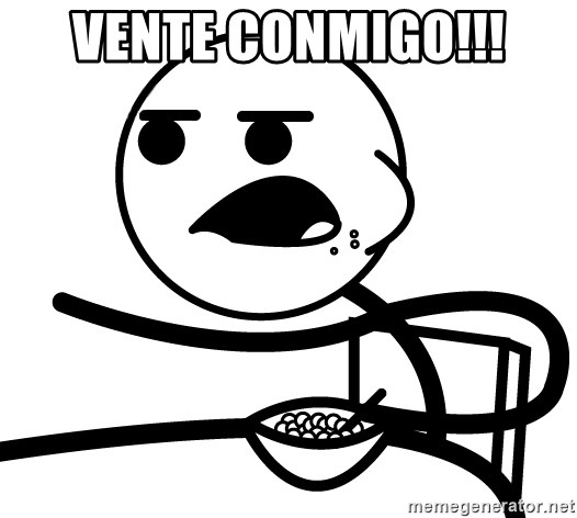 Cereal Guy - vente conmigo!!!