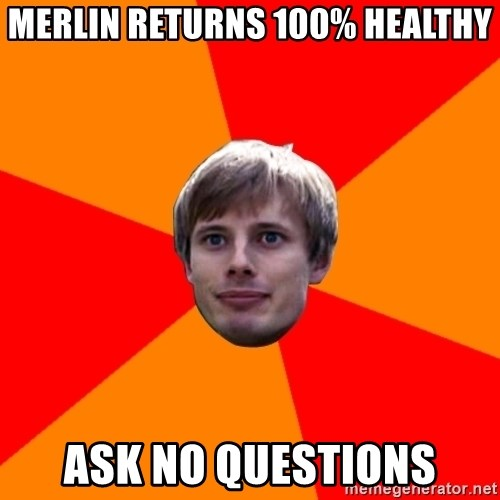 Oblivious Arthur - Merlin returns 100% healthy ask no questions