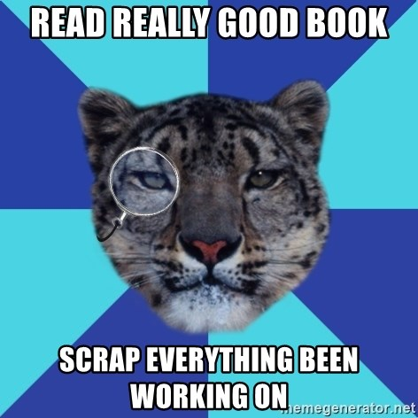 Writer Leopard - read really good book scrap everything been working on