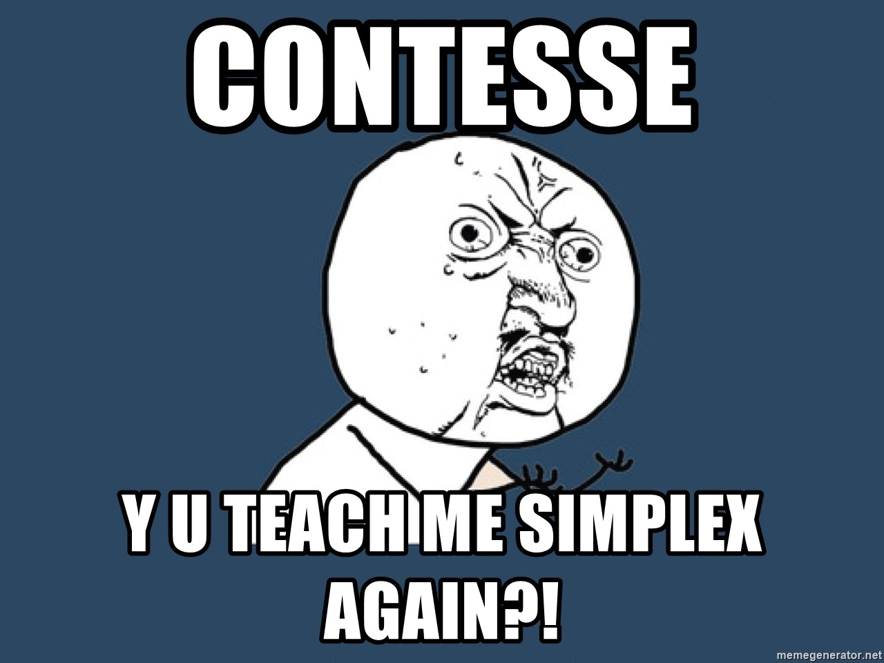 Y U No - CONTESSE Y U TEACH ME SIMPLEX AGAIN?!