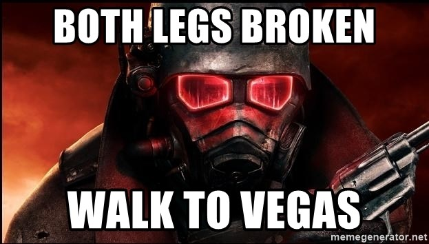 Fallout  - Both legs broken walk to vegas