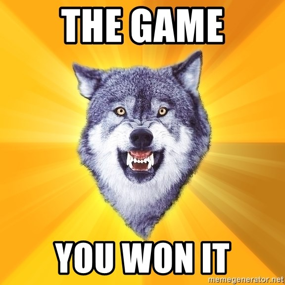 Courage Wolf - THE GAME You won it