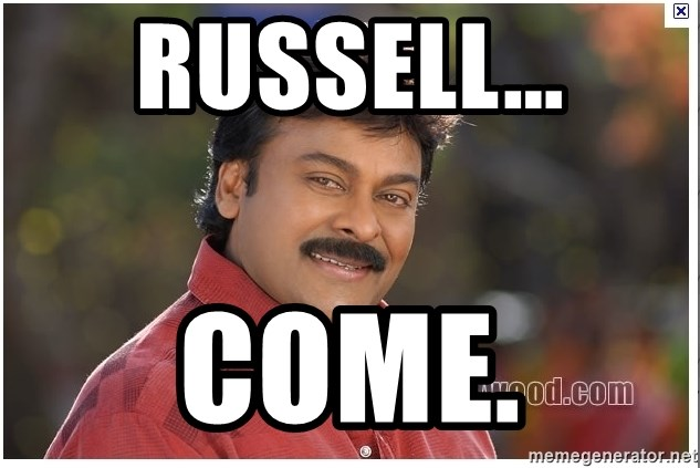 Typical Indian guy - RusselL... Come.
