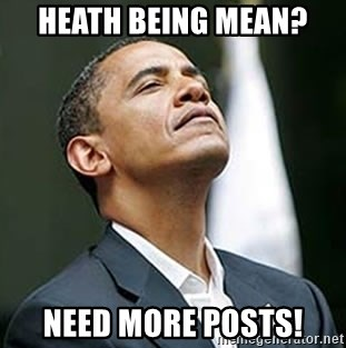 Pretentious Obama - Heath being mean? need more posts!