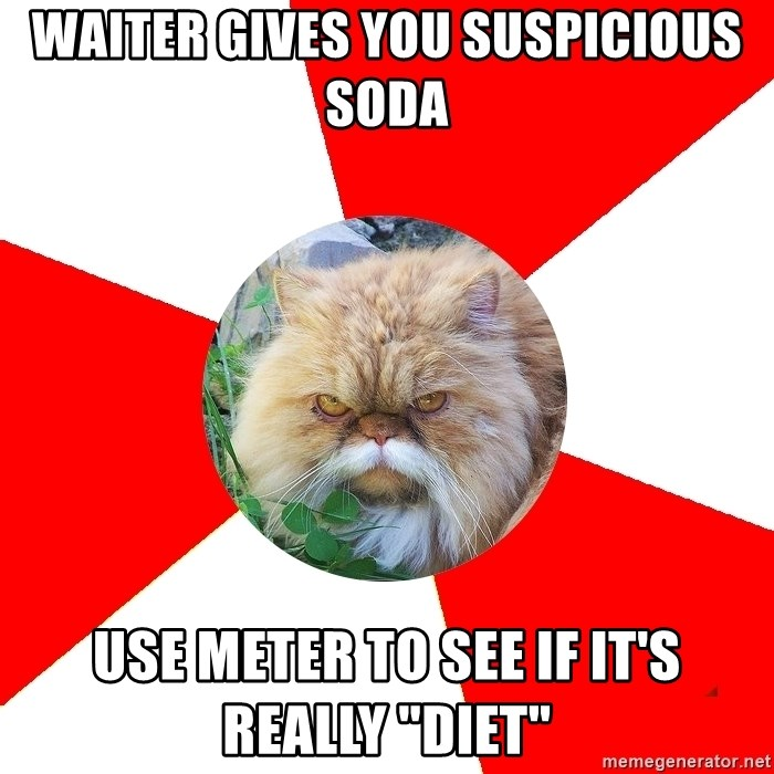 """Diabetic Cat - Waiter gives you suspicious soda use meter to see if it's really """"diet"""""""
