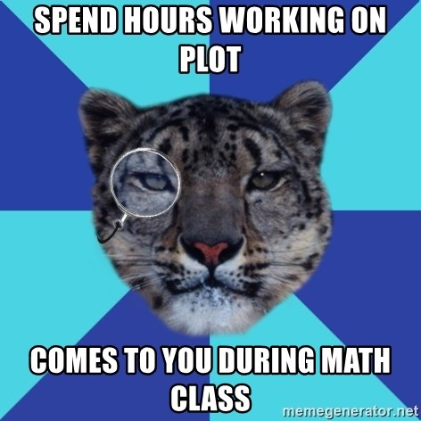 Writer Leopard - spend hours working on plot comes to you during math class