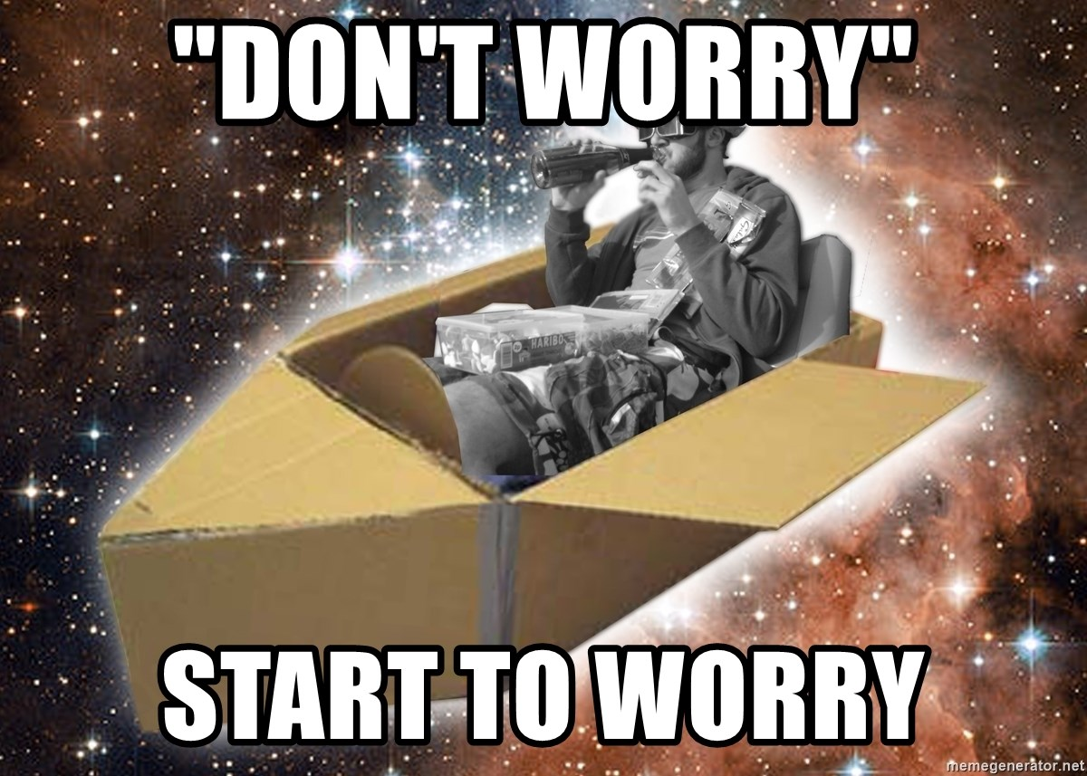 """Space Time Jon - """"DON'T WORRY"""" START TO WORRY"""