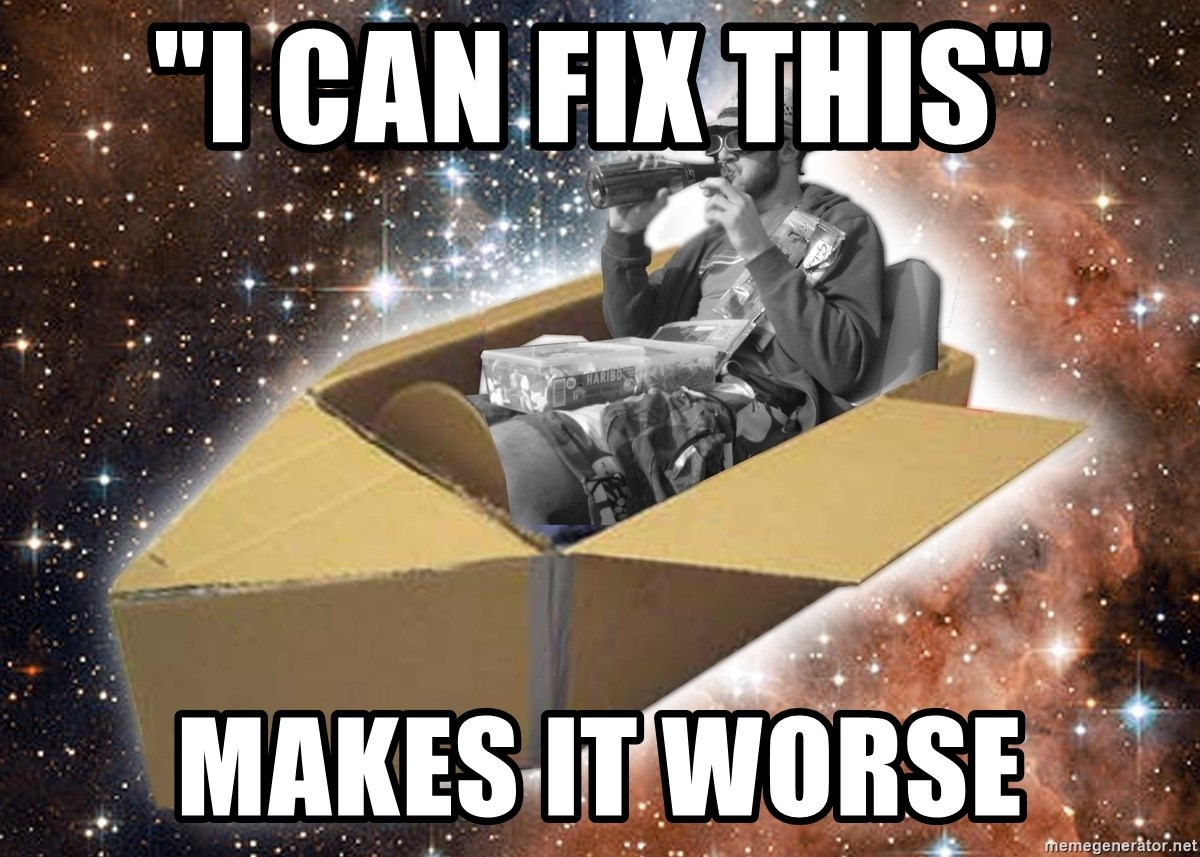 "Space Time Jon - ""I CAN FIX THIS"" MAKES IT WORSE"