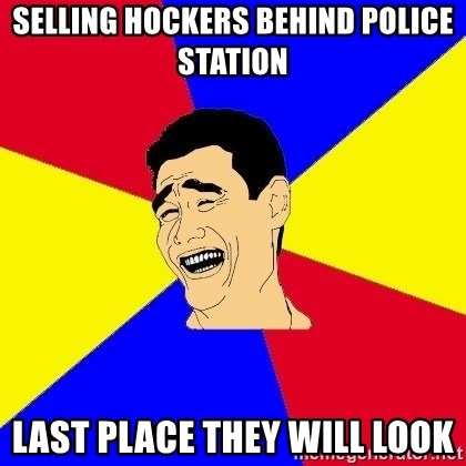 journalist - selling hockers behind police station last place they will look