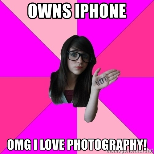Idiot Nerd Girl - owns iphone omg i love photography!