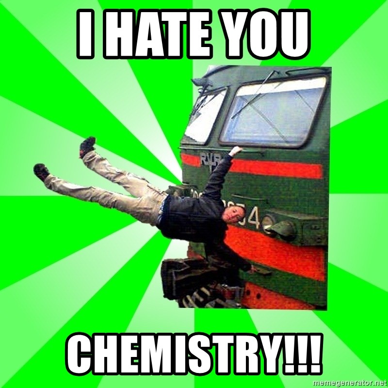 Active_Elektrichker - I HATE YOU Chemistry!!!