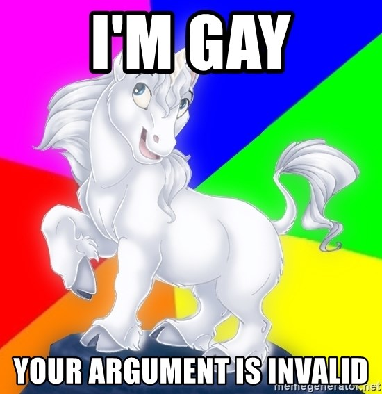 Gayy Unicorn - I'm gay your argument is invalid