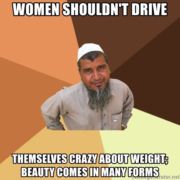 Ordinary Muslim Man - women shouldn'T drive themselves crazy about weight; beauty comes in many forms