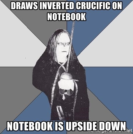 Black Metal Sword Kid - draws inverted crucific on notebook notebook is upside down