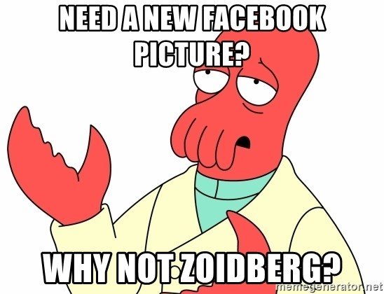 Why not zoidberg? - Need a new facebook Picture? Why Not Zoidberg?