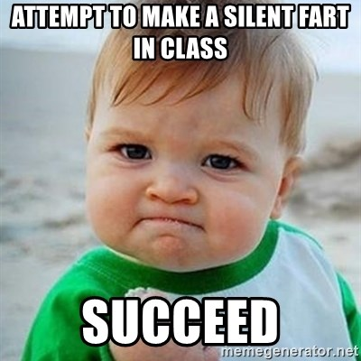 Victory Baby - ATTEMPT TO MAKE A SILENT FART IN CLASS SUCCEED
