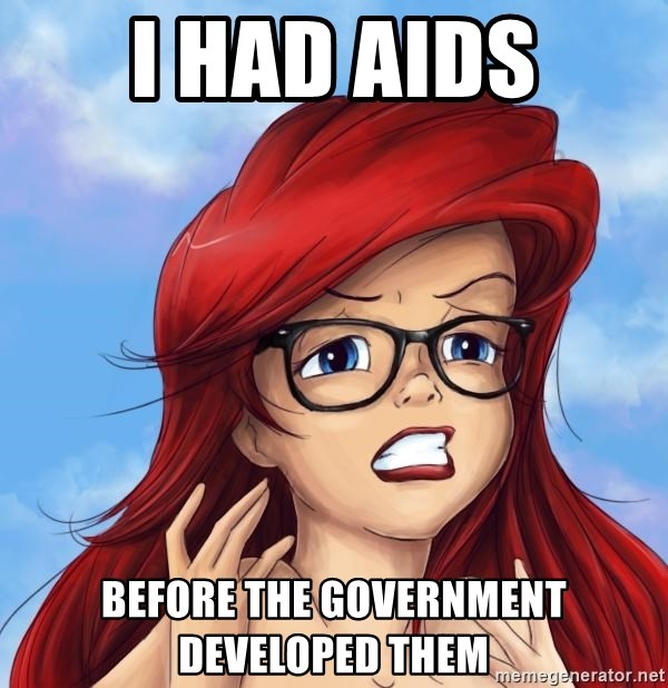 Hipster Ariel - i had aids before the government developed them