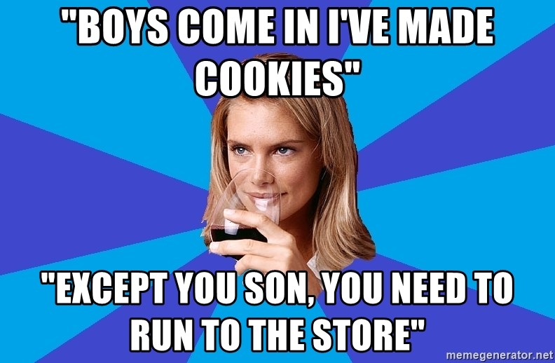"""Middle Class Milf - """"boys come in I've made cookies"""" """"Except you son, you need to run to the store"""""""