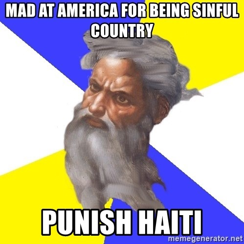 God - mad at america for being sinful country punish haiti