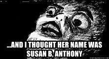 Mother Of God - ...and i thought her name was susan b, anthony